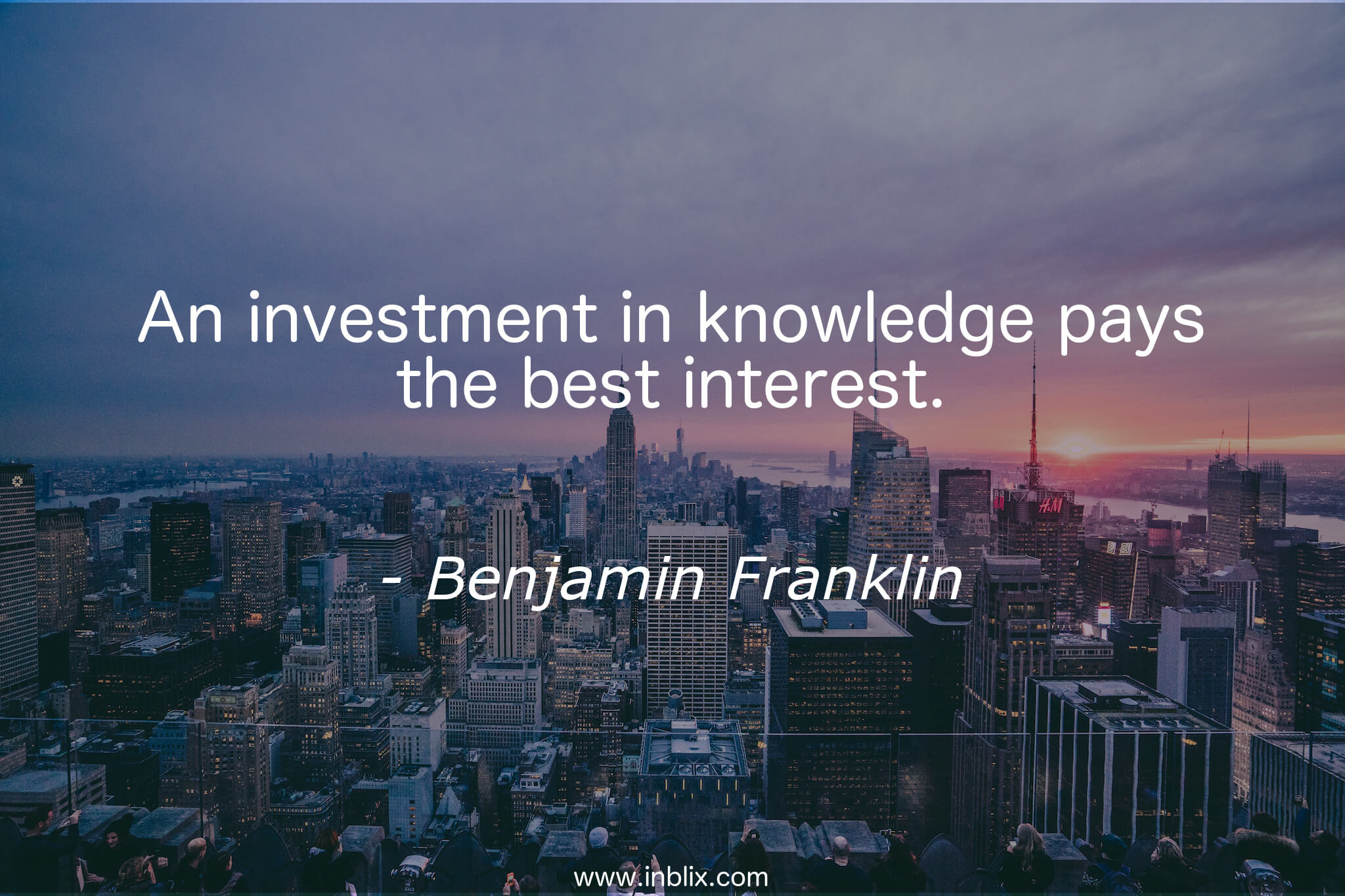 investment-in-knowledge-pays-best-interest-benjamin-franklin